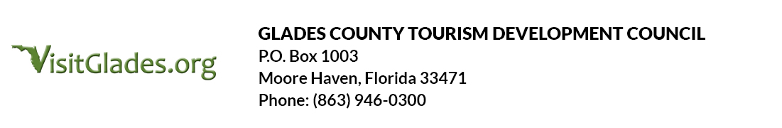 Glades County Tourism Development Council | P.O. Box 1003 | Moore Haven, Florida 33471 | Phone: (863) 946-0300